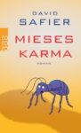 David Safier - Mieses Karma