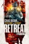 Craig DiLouie - Retreat 1, Pandemie
