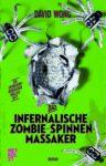 David Wong - Das infernalische Zombie-Spinnen-Massaker